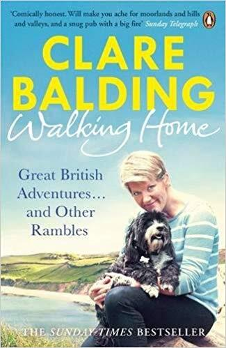 Walking Home: Great British Adventures... and Other Rambles