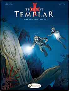 Last Templar Vol. 3: The Sunken Church