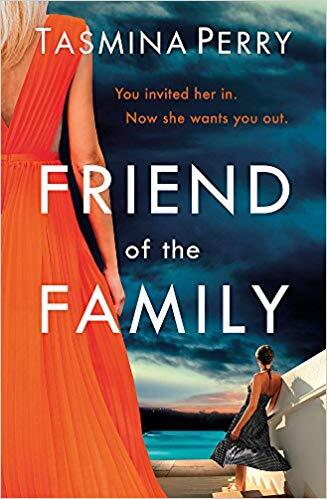 Friend of the Family: You Invited Her In. Now She Wants You Out